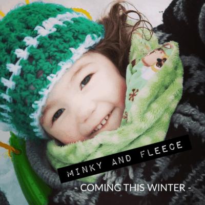 Minky and Fleece
